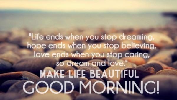 Make Life beautiful - Good Morning-wg16488