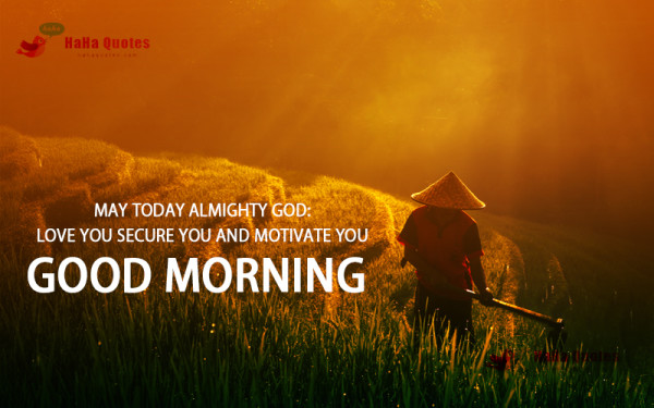 May Today Almighty God Love You-wg16496