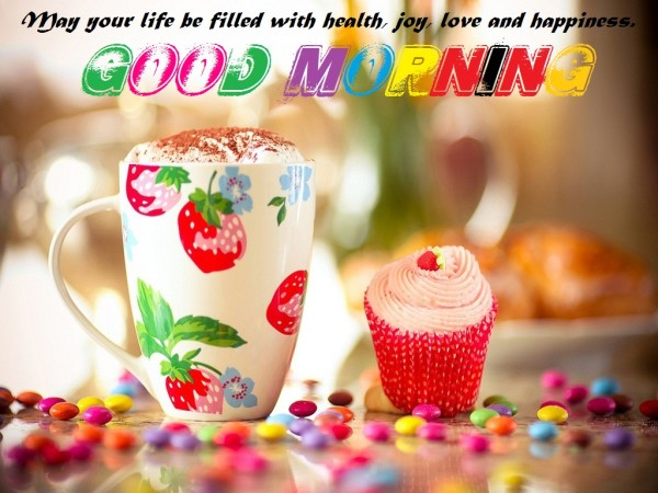 May Your Life Be Filled With Joy - Good Morning-wg16504