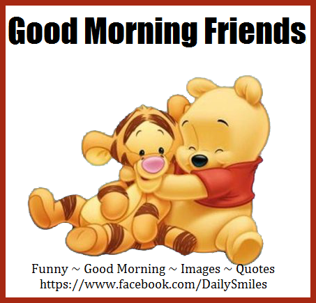 Good morning friends images funny