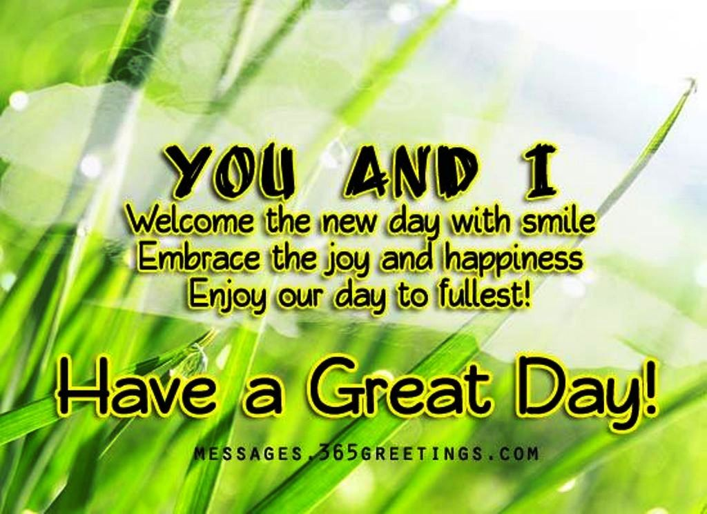 You And I Welcome Day Good Morning