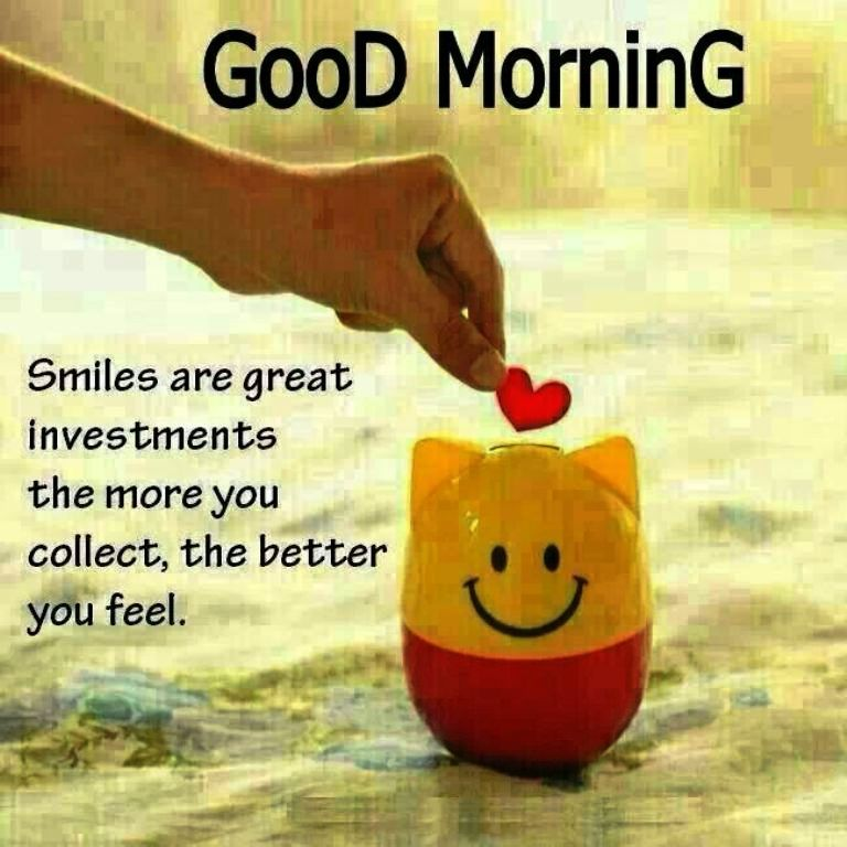 Smile Is Great Investment- Good Morning