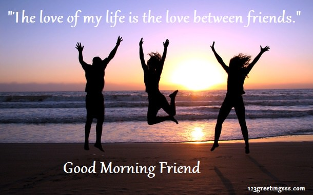 Kubek Good Morning Love Of My Life : Good morning wishes for friend pictures images page