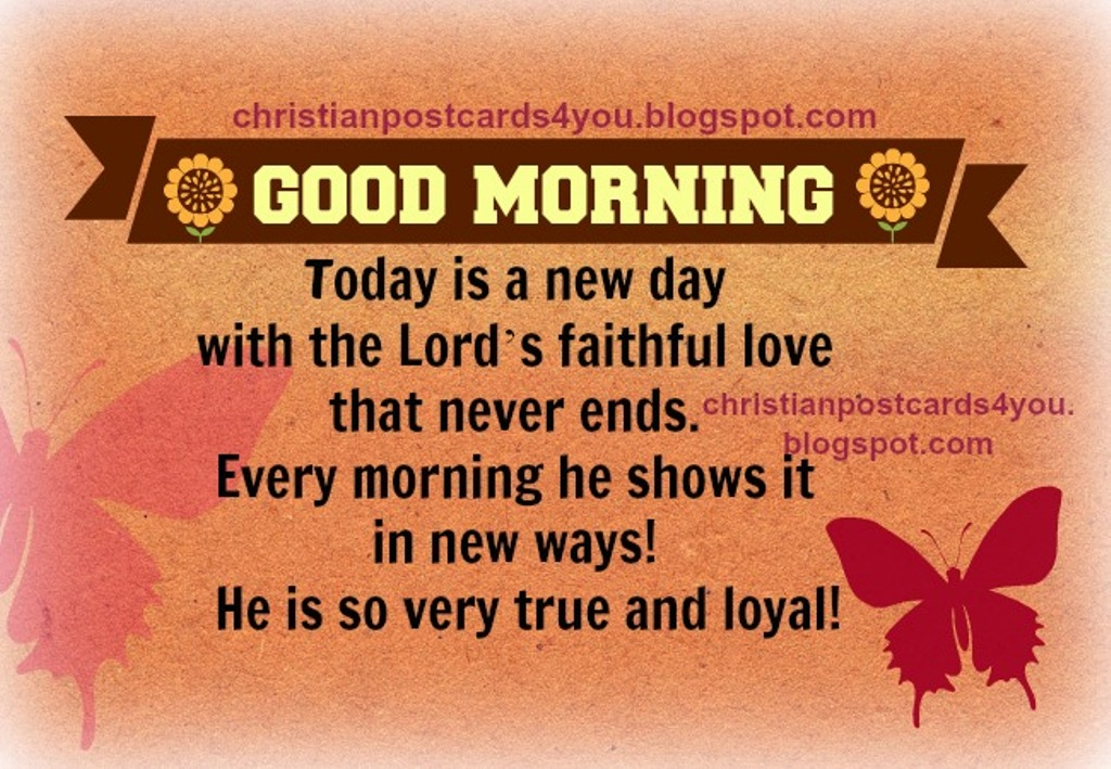 God Is Faithful Morning Good Morning Morning Quotes Good