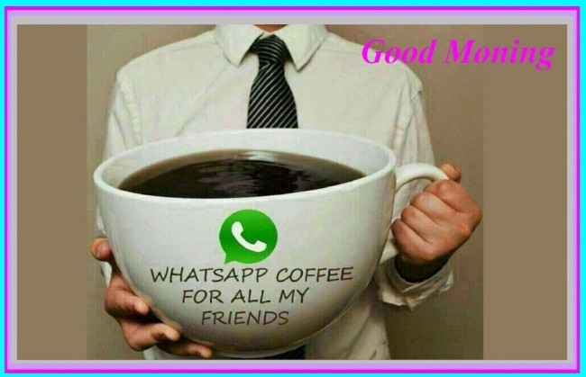 Whatsapp Coffee For All My Friends