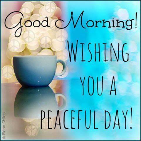 Wishing You A Peaceful Day - Morning-wg16801